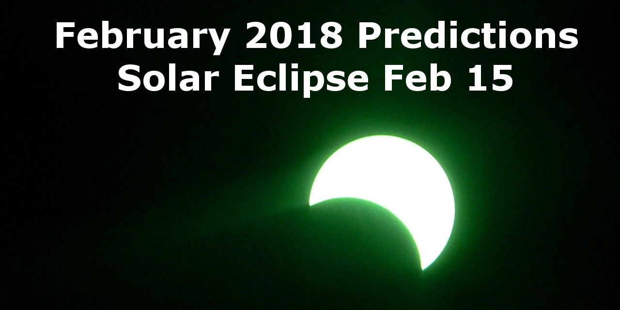 February 2018: An Angry Eclipse
