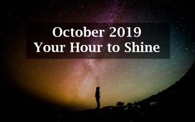 October 2019: Your Hour to Shine