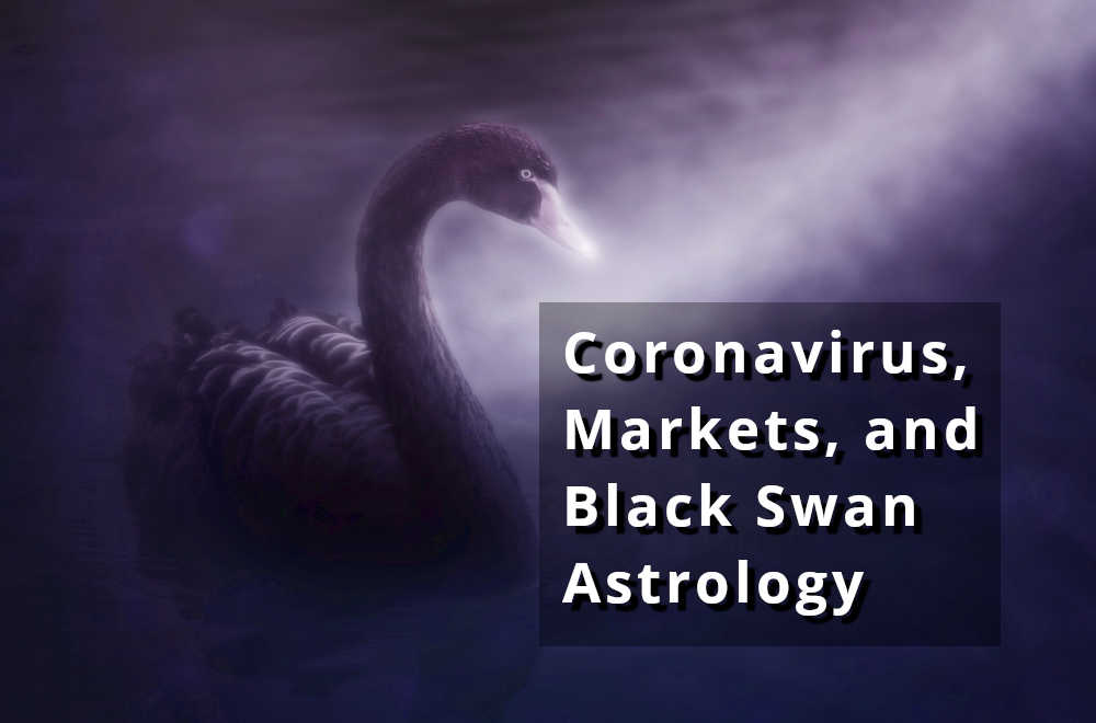 Coronavirus Astrology, Markets, and Black Swans