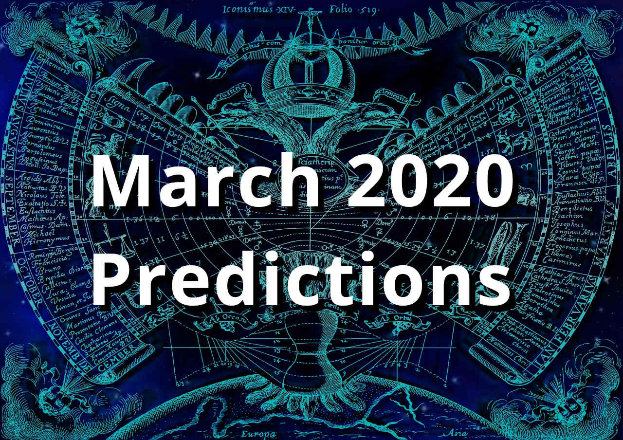 March 2020 Astrology Predictions