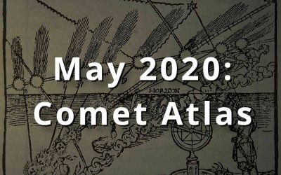 May 2020: Comet Atlas, Serving Others to Serve Oneself