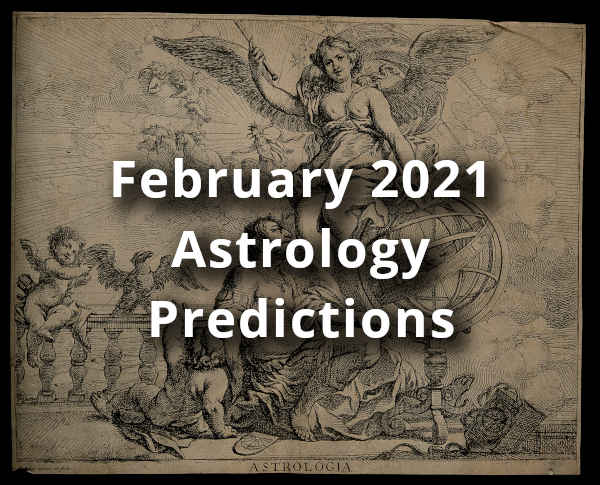 February 2021 Astrology Predictions