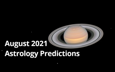 August 2021 Astrology Predictions: Culminations